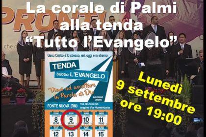 """LA CORALE DI PALMI ALLA TENDA """"TUTTO L'EVANGELO"""""""